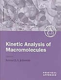 Book Kinetic Analysis of Macromolecules: A Practical Approach by Kenneth Johnson