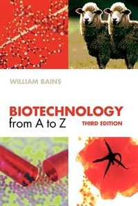 Book Biotechnology from A to Z by William Bains