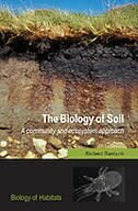 Book The Biology of Soil: A community and ecosystem approach by Richard Bardgett