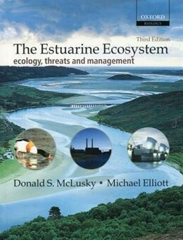 Book The Estuarine Ecosystem: ecology, threats and management by Donald S. McLusky