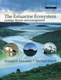 The Estuarine Ecosystem: ecology, threats and management