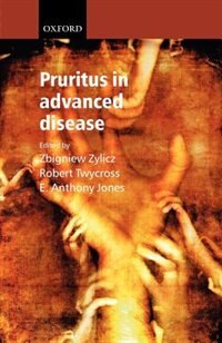 Book Pruritus in advanced disease by Zbigniew Zylicz