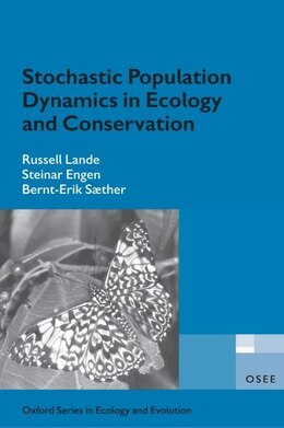 Book Stochastic Population Dynamics in Ecology and Conservation: an introduction by Russell Lande