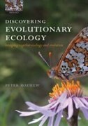 Book Discovering Evolutionary Ecology: Bringing together ecology and evolution by Peter J. Mayhew