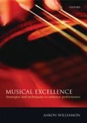 Book Musical Excellence: Strategies and Techniques to Enhance Performance by Aaron Williamon