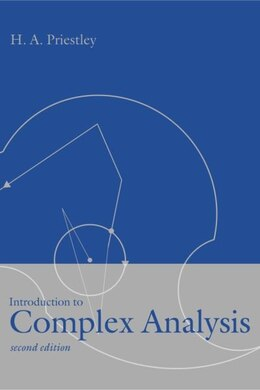 Book Introduction to Complex Analysis by H. A. Priestley