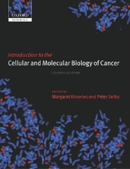 Book Introduction to the Cellular and Molecular Biology of Cancer by Margaret Knowles