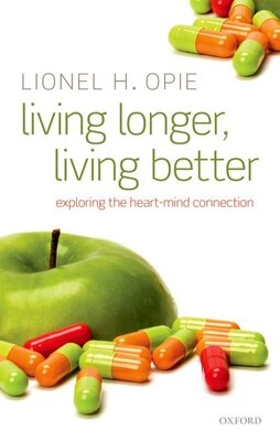 Book Living Longer: Exploring the Heart-Mind Connection by Lionel H. Opie