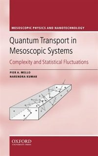 Quantum Transport in Mesoscopic Systems: Complexity and Statistical Fluctuations. A Maximum Entropy…