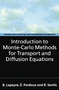 Book Introduction to Monte-Carlo Methods for Transport and Diffusion Equations by Bernard Lapeyre
