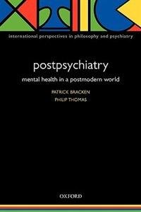 Book Postpsychiatry: Mental Health In A Postmodern World by Patrick Bracken