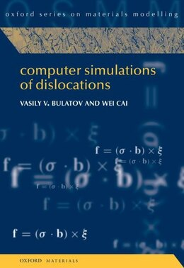 Book Computer Simulations Of Dislocations by Vasily Bulatov