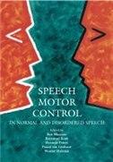 Book Speech Motor Control In Normal and Disordered Speech by Ben Maassen