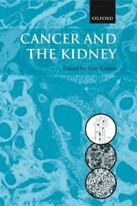 Book Cancer And The Kidney by Eric Cohen