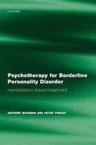 Psychotherapy for Borderline Personality Disorder: Mentalization-based treatment