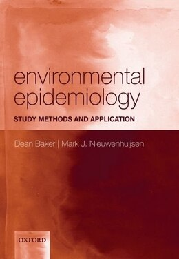 Book Environmental Epidemiology: Study methods and application by Dean Baker