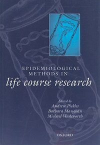 Book Epidemiological Methods In Life Course Research by Andrew Pickles