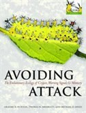 Book Avoiding Attack: The Evolutionary Ecology of Crypsis, Warning Signals and Mimicry by Graeme D. Ruxton