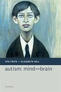 Book Autism: Mind and Brain by Uta Frith