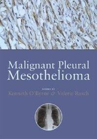 Book Malignant Pleural Mesothelioma by Kenneth OByrne