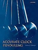 Book Accurate Clock Pendulums by Robert J. Matthys