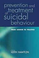Book Prevention and Treatment of Suicidal Behaviour:: From science to practice by Keith Hawton