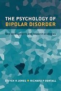 Book The Psychology of Bipolar Disorder: New developments and research strategies by Steven Jones