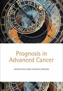 Book Prognosis In Advanced Cancer by Paul Glare