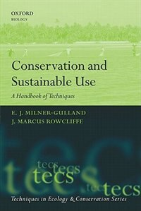 Book Conservation and Sustainable Use: A Handbook of Techniques by E.J. Milner-Gulland