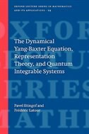 Book The dynamical Yang-Baxter equation, representation theory, and quantum integrable systems by Pavel Etingof