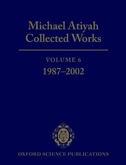 Book Michael Atiyah Collected Works: Volume VI by Michael Atiyah