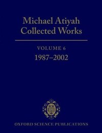 Michael Atiyah Collected Works: Volume VI