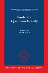 Book Knots and Quantum Gravity by John C. Baez