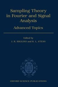 Book Sampling Theory in Fourier and Signal Analysis: Advanced Topics by J. R. Higgins