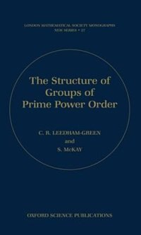 Book The Structure of Groups of Prime Power Order by C.R. Leedham-Green