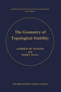 Book The Geometry of Topological Stability by Andrew A. du Plessis