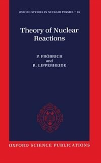 Book Theory of Nuclear Reactions by P. Frobrich