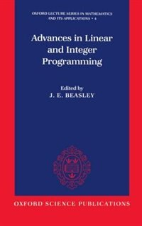 Book Advances in Linear and Integer Programming by J. E. Beasley