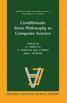 Conditionals: From Philosophy to Computer Science