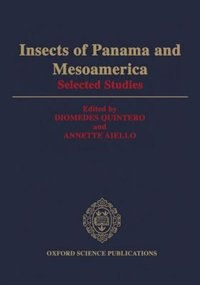 Book Insects of Panama and Mesoamerica: Selected Studies by Diomedes Quintero