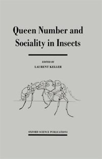 Book Queen Number and Sociality in Insects by Laurent Keller