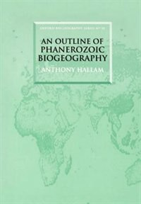 Book An Outline of Phanerozoic Biogeography by Anthony Hallam