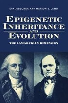 Epigenetic Inheritance and Evolution: The Lamarckian Dimension