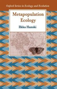 Book Metapopulation Ecology by Ilkka Hanski