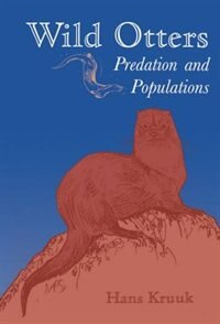 Book Wild Otters: Predation and Populations by Hans Kruuk