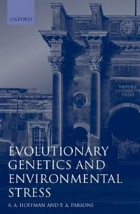 Book Evolutionary Genetics and Environmental Stress by Ary A. Hoffmann