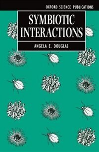 Book Symbiotic Interactions by A. E. Douglas
