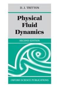 Book Physical Fluid Dynamics by D. J. Tritton