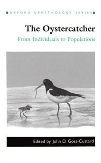 Book The Oystercatcher: From Individuals to Populations by John D. Goss-Custard