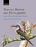 Book Toucans, Barbets, and Honeyguides: Ramphastidae, Capitonidae and Indicatoridae by Lester Short